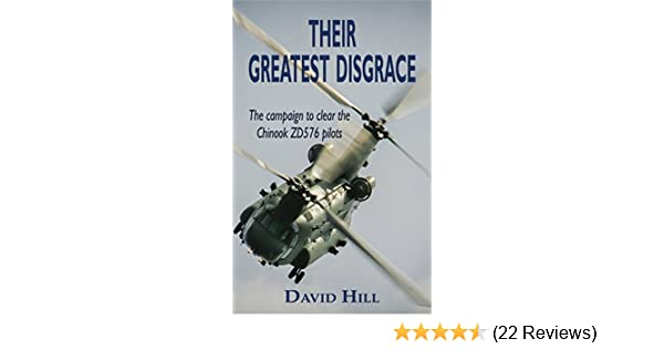 Their greatest disgrace the campaign to clear the chinook zd576 their greatest disgrace the campaign to clear the chinook zd576 pilots ebook david hill amazon kindle store fandeluxe Choice Image
