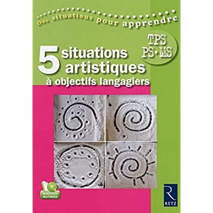 Cinq situations artistiques à objectifs langagiers (+ DVD)