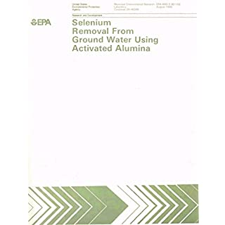Selenium Removal From Ground Water Using Activated Alumina