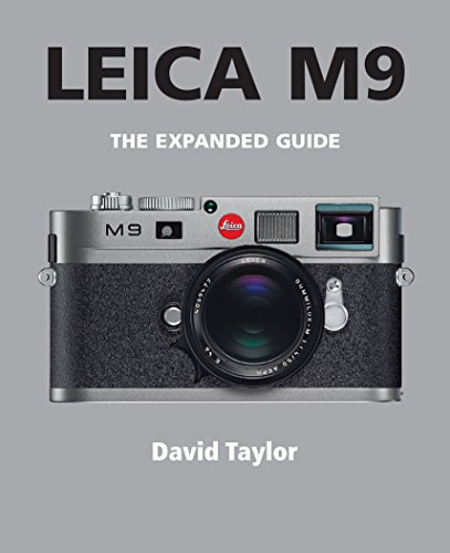 Leica M9 (The Expanded Guide) (English Edition)