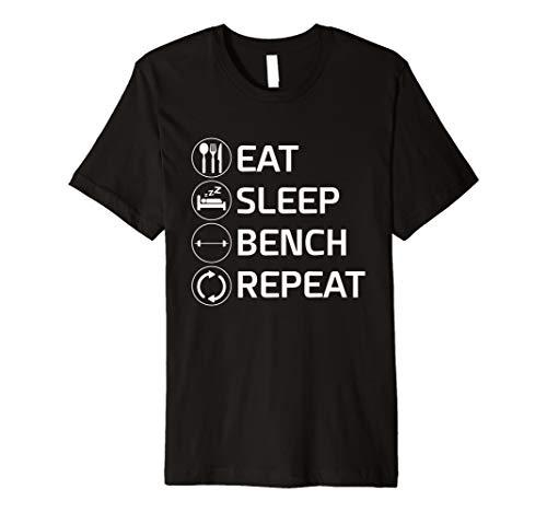 EAT SLEEP BENCH Repeat T-Shirt