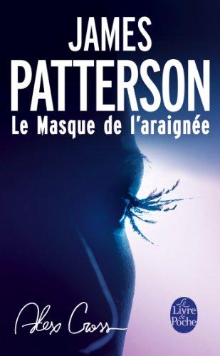 Le Masque de l'araignée (Thrillers) par James Patterson