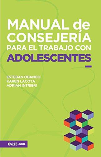 Manual de Consejería para el trabajo con Adolescentes (Consejeria ...