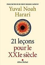 21 Leçons pour le XXIème siècle de Yuval Noah Harari
