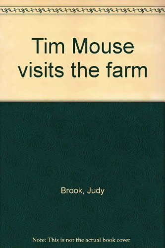 Tim Mouse visits the farm