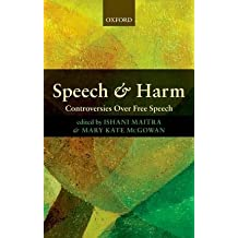 [(Speech and Harm: Controversies Over Free Speech)] [Author: Ishani Maitra] published on (July, 2012)