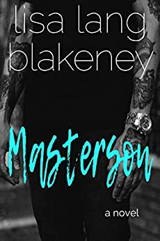 Masterson (Fixer Series Book 1) (The Fixer Series) (English Edition) par [Blakeney, Lisa Lang ]