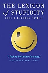 The Lexicon of Stupidity by Kathryn Petras (2005-05-23)