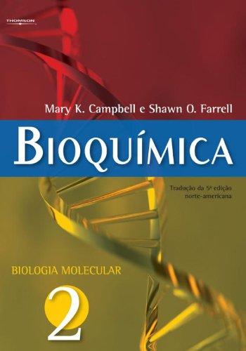 BIOQUIMICA - VOL II - BIOLOGIA MOLECULAR