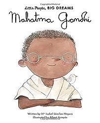 Mahatma Gandhi (Little People, Big Dreams, Band 31)