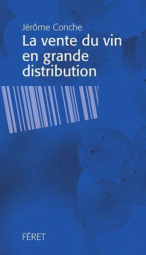 La vente de vin en grande distribution