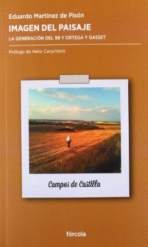 Imagen del paisaje : la generación del 98 y Ortega y Gasset