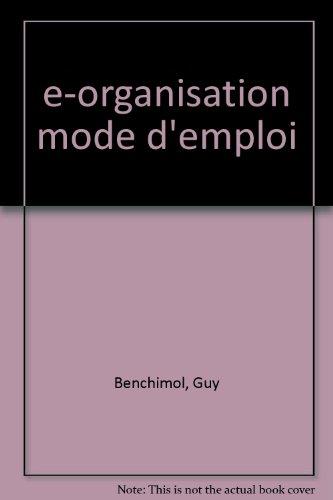 e-organisation mode d'emploi
