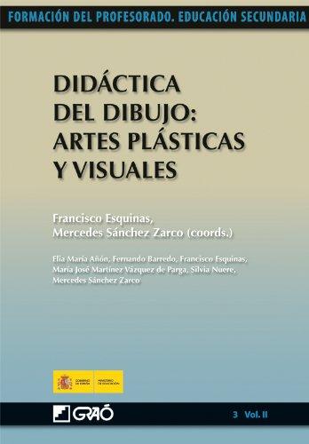 Didáctica del Dibujo: Artes Plásticas y Visuales: 032 (Formacion Profesorado-E.Secun.)