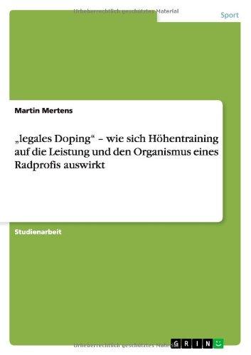 legales Doping - wie sich Höhentraining auf die Leistung und den Organismus eines Radprofis auswirkt