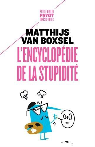 L'encyclopédie de la stupidité par