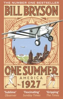 [ ONE SUMMER: AMERICA, 1927 ] by Bryson, Bill ( Author ) Jun-2014 Paperback