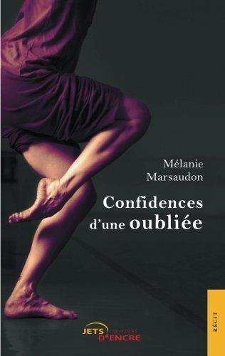 Confidences d'une oubliée par Mélanie Marsaudon