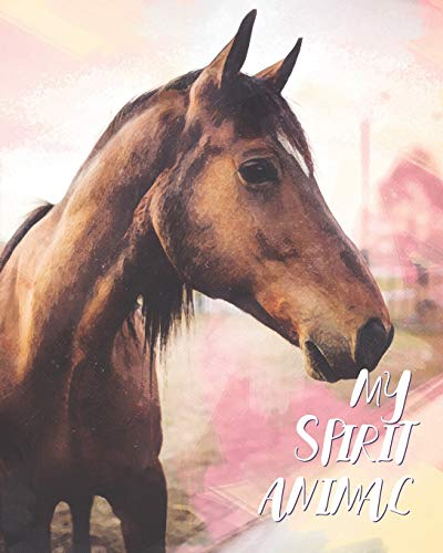 My Spirit Animal: Horse Watercolor Cover - Lined Notebook, Diary, Track, Log & Journal - Cute Gift for Kids, Teens, Men, Women Who Love Horse Riding, Horse Racing & Equestrian Sport (8