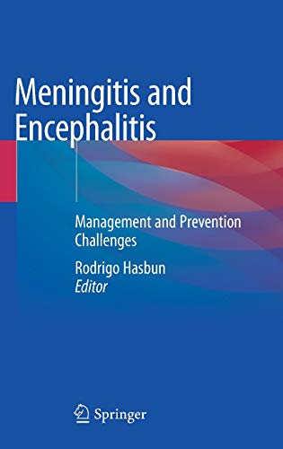 Meningitis and Encephalitis: Management and Prevention Challenges