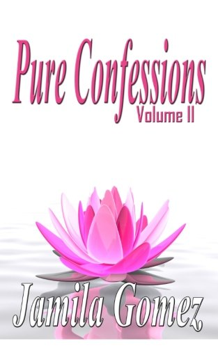 Pure Confessions Vol. 2: Volume 2