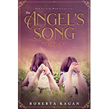 The Angel's Song: Book 2 in the Wrath of Eden Series