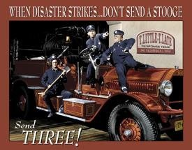 Three Stooges Fire Department Tin Sign 16 x 13in by Signs 4 Fun