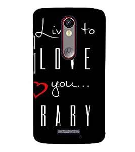Fuson Designer Back Case Cover for Motorola Moto X Force :: Motorola Moto X Force Dual SIM (Live to love theme)