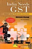 India Needs Gst–Giant Leap Towards Reforms