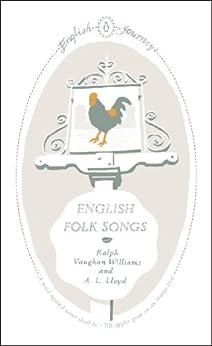 English Folk Songs (English Journeys Book 17) by [Williams, Ralph Vaughan]