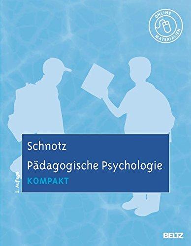Pädagogische Psychologie kompakt: Mit Online-Materialien (Lehrbuch kompakt)