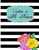 Best Cartes Boyfriend - Cartas a mi Novio: Diario para mi Novio/ Review