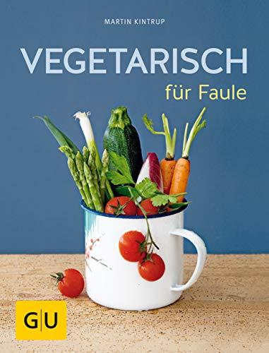 Vegetarisch für Faule (GU Themenkochbuch) (Tomatensuppe S)