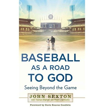 Baseball as a Road to God: Seeing Beyond the Game (Hardback) - Common