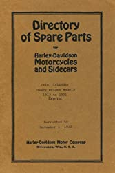 Directory Of Spare Parts For Harley Davidson Motorcycles And Sidecars: Twin Cylinder Heavy Weight Models 1913 To 1921 Reprint
