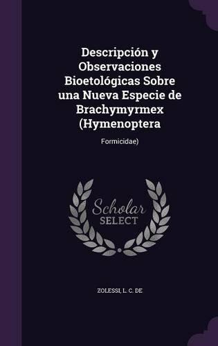 Descripción y Observaciones Bioetológicas Sobre una Nueva Especie de Brachymyrmex (Hymenoptera: Formicidae)