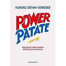 Power Patate: Nous avons tous de super pouvoirs, apprenez à détecter et utilisez les vôtres