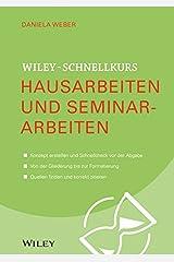 Wiley-Schnellkurs Hausarbeiten und Seminararbeiten Taschenbuch