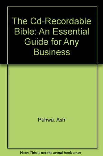 The Cd-Recordable Bible: An Essential Guide for Any Business - Ash Media Storage