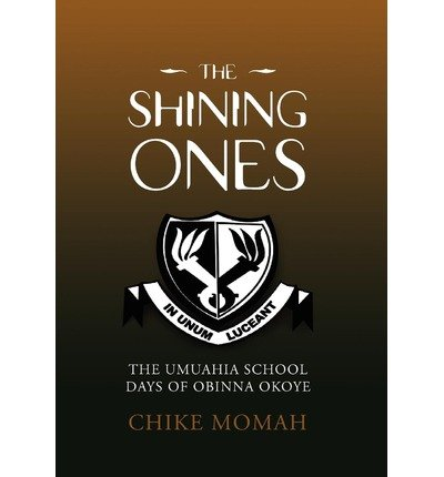 [ THE SHINING ONES ] The Shining Ones By Momah, Chike ( Author ) May-2010 [ Hardcover ]
