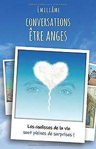 Conversations être anges par Emiliâme Améologue