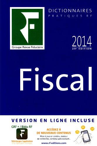 Dictionnaire fiscal 2014 par Collectif