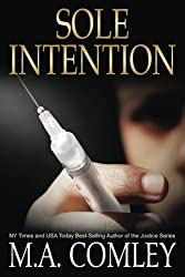Sole Intention: Volume 1 (Intention Series) by M A Comley (2014-12-12)