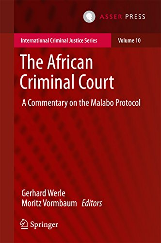 The African Criminal Court: A Commentary on the Malabo Protocol (International Criminal Justice Series Book 10) (English Edition)