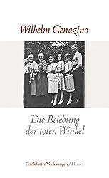 Die Belebung der toten Winkel: Frankfurter Poetikvorlesungen