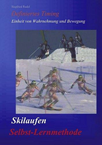 Skilaufen - Selbst-Lernmethode por Siegfried Rudel