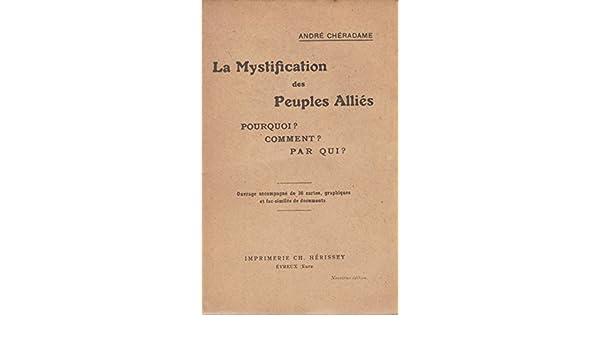 Amazonfr André Chéradame La Mystification Des Peuples Alliés