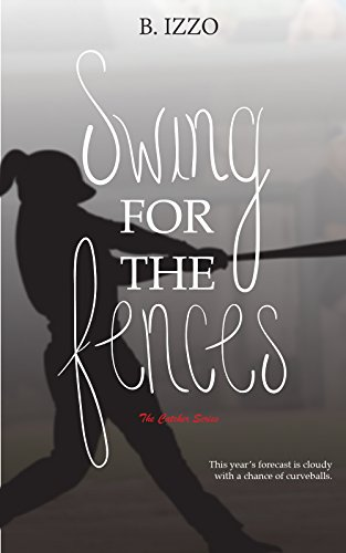 Swing For the Fences (The Catcher Series Book 2) (English Edition)