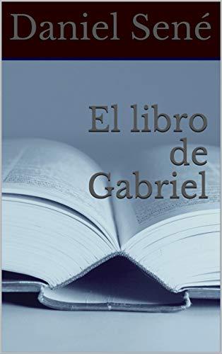 El libro de Gabriel (La Ciudad)
