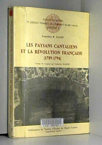 Les paysans cantaliens et la revolution française : 1789-1794